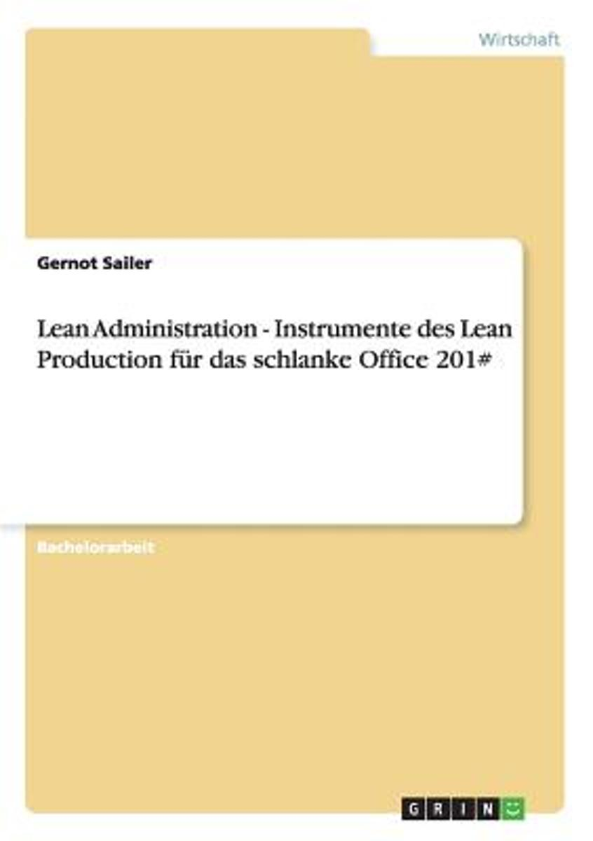 Lean Administration - Instrumente Der Lean Production