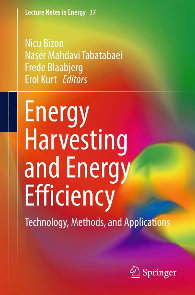 Energy Harvesting and Energy Efficiency
