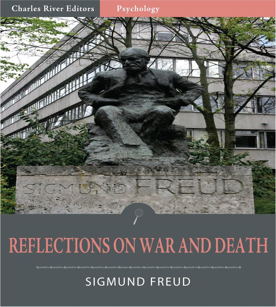 Reflections on War and Death (Illustrated Edition)