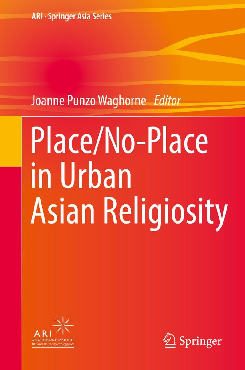 Place/No-Place in Urban Asian Religiosity