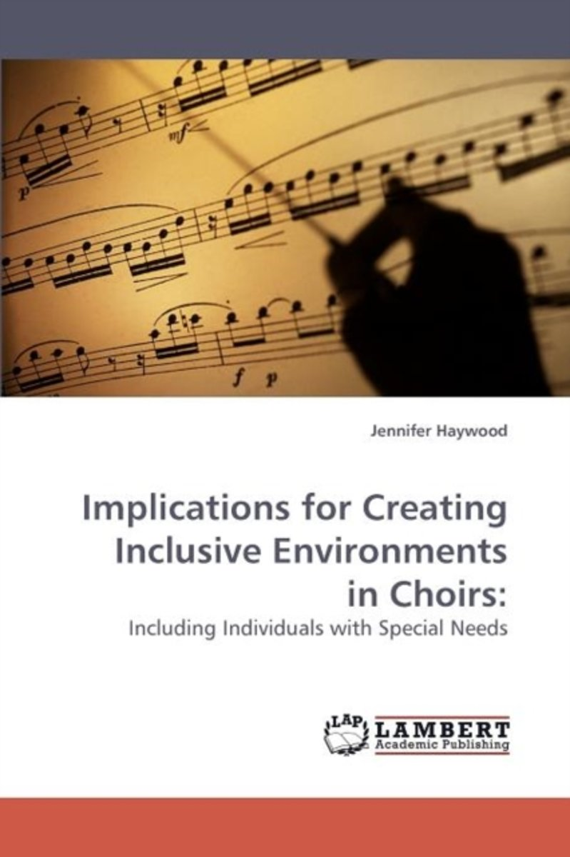 Implications for Creating Inclusive Environments in Choirs