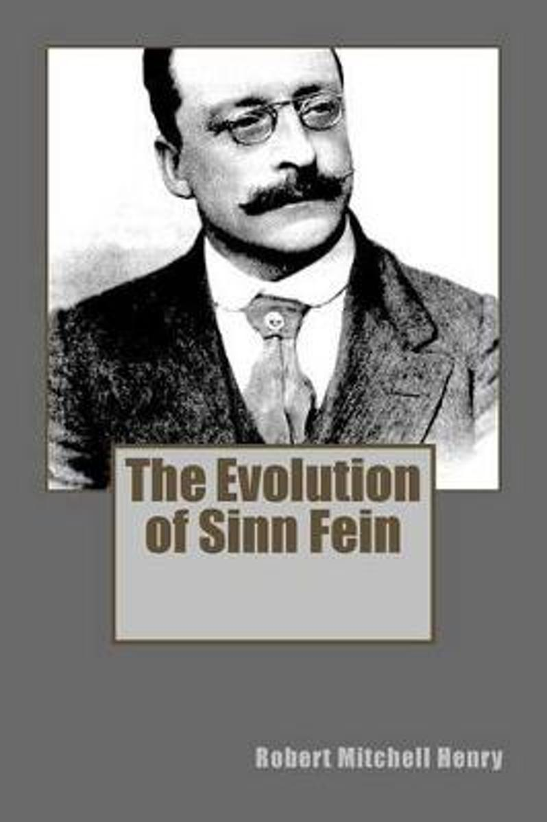The Evolution of Sinn Fein
