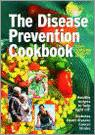 The Disease Prevention Cookbook