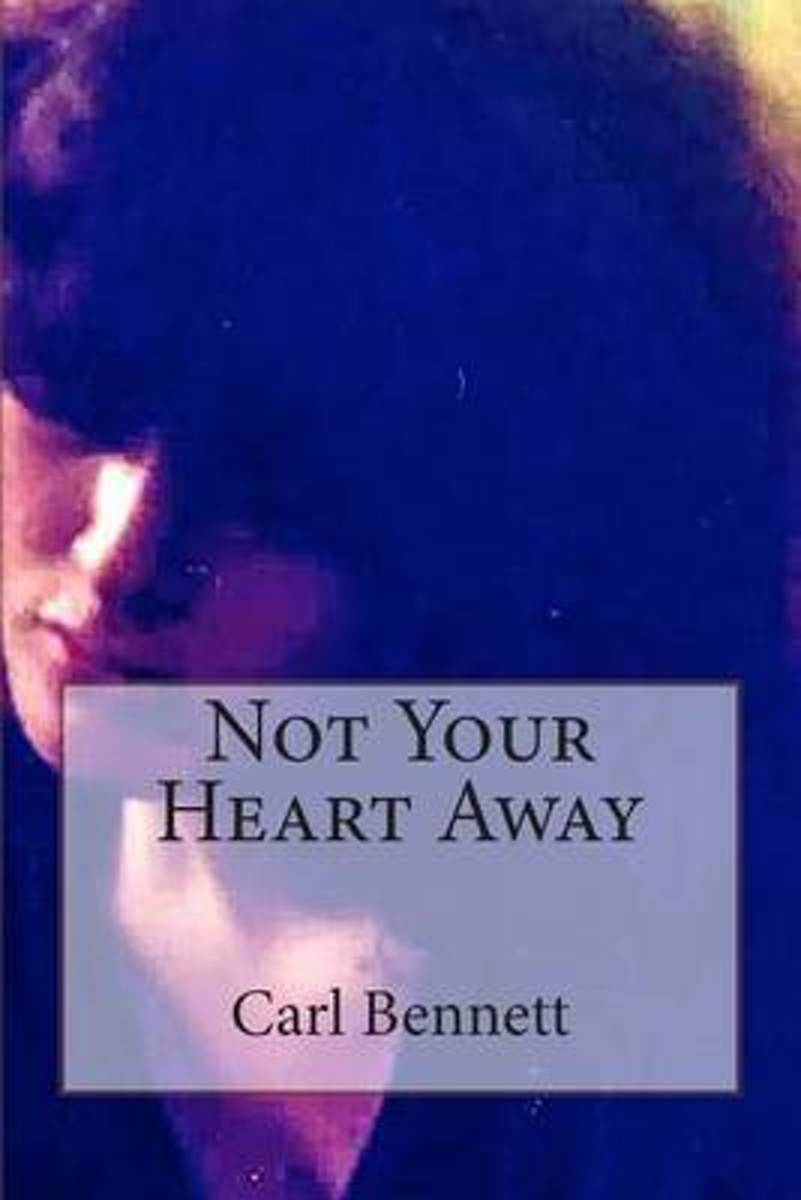 Not Your Heart Away