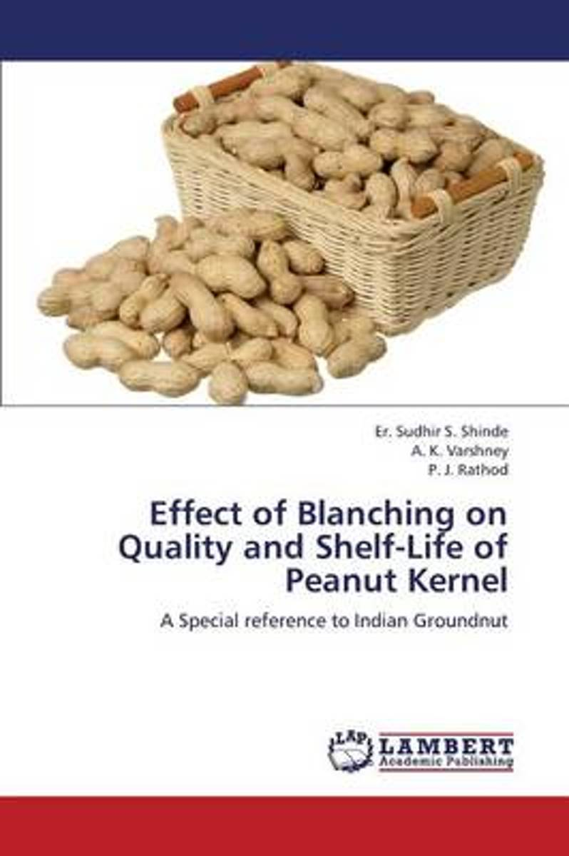 Effect of Blanching on Quality and Shelf-Life of Peanut Kernel