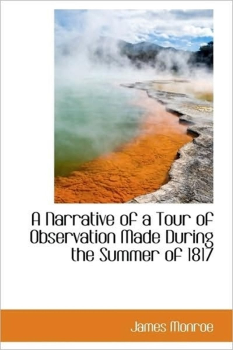 A Narrative of a Tour of Observation Made During the Summer of 1817