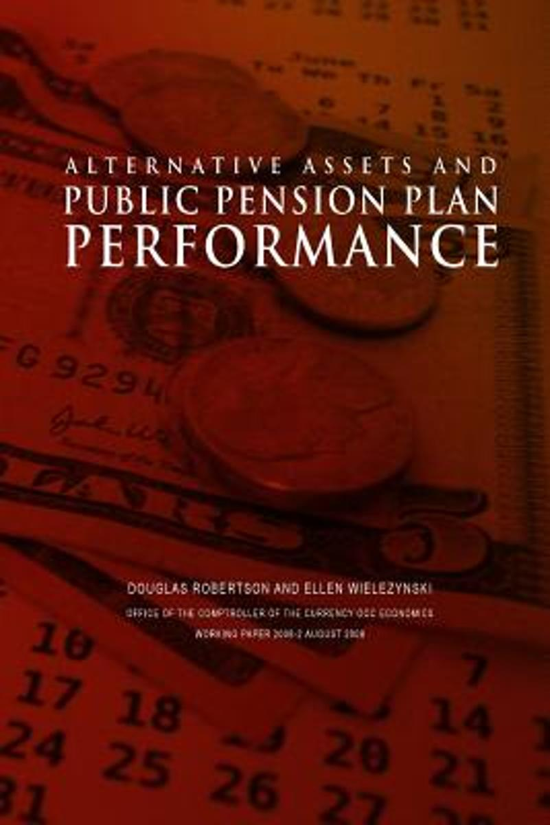 Alternative Assets and Public Pension Plan Performance
