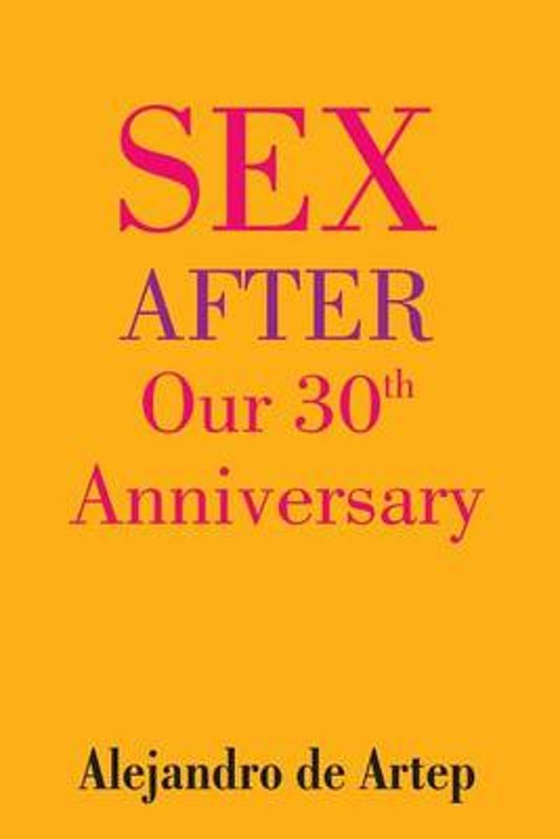 Sex After Our 30th Anniversary