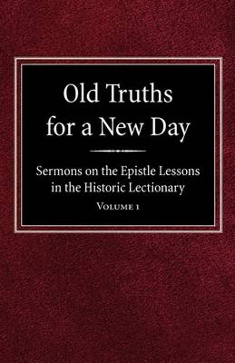 Old Truths for a New Day