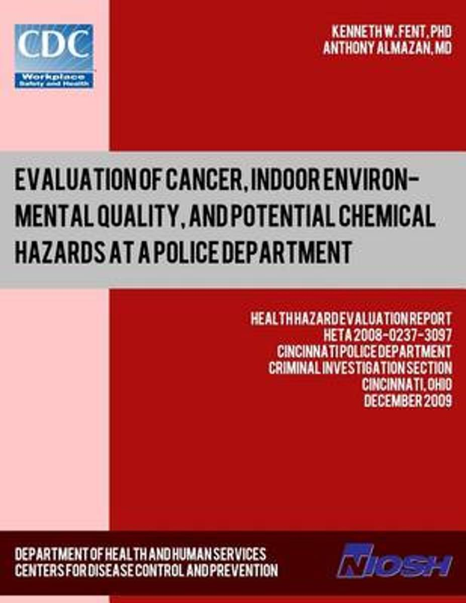 Evaluation of Cancer, Indoor Environmental Quality, and Potential Chemical Hazards at a Police Department
