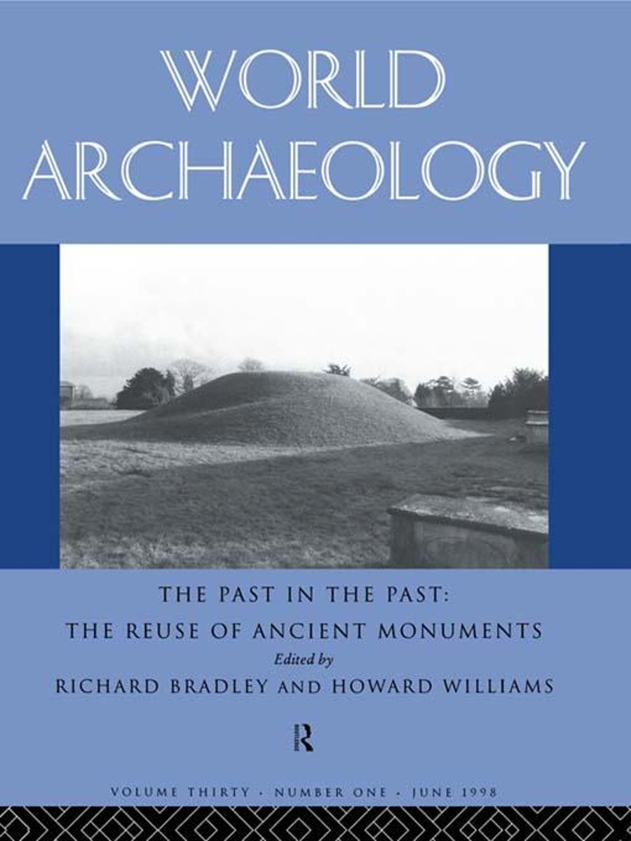 The Past in the Past: the Re-use of Ancient Monuments