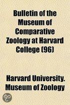 Bulletin of the Museum of Comparative Zoology at Harvard College (96)