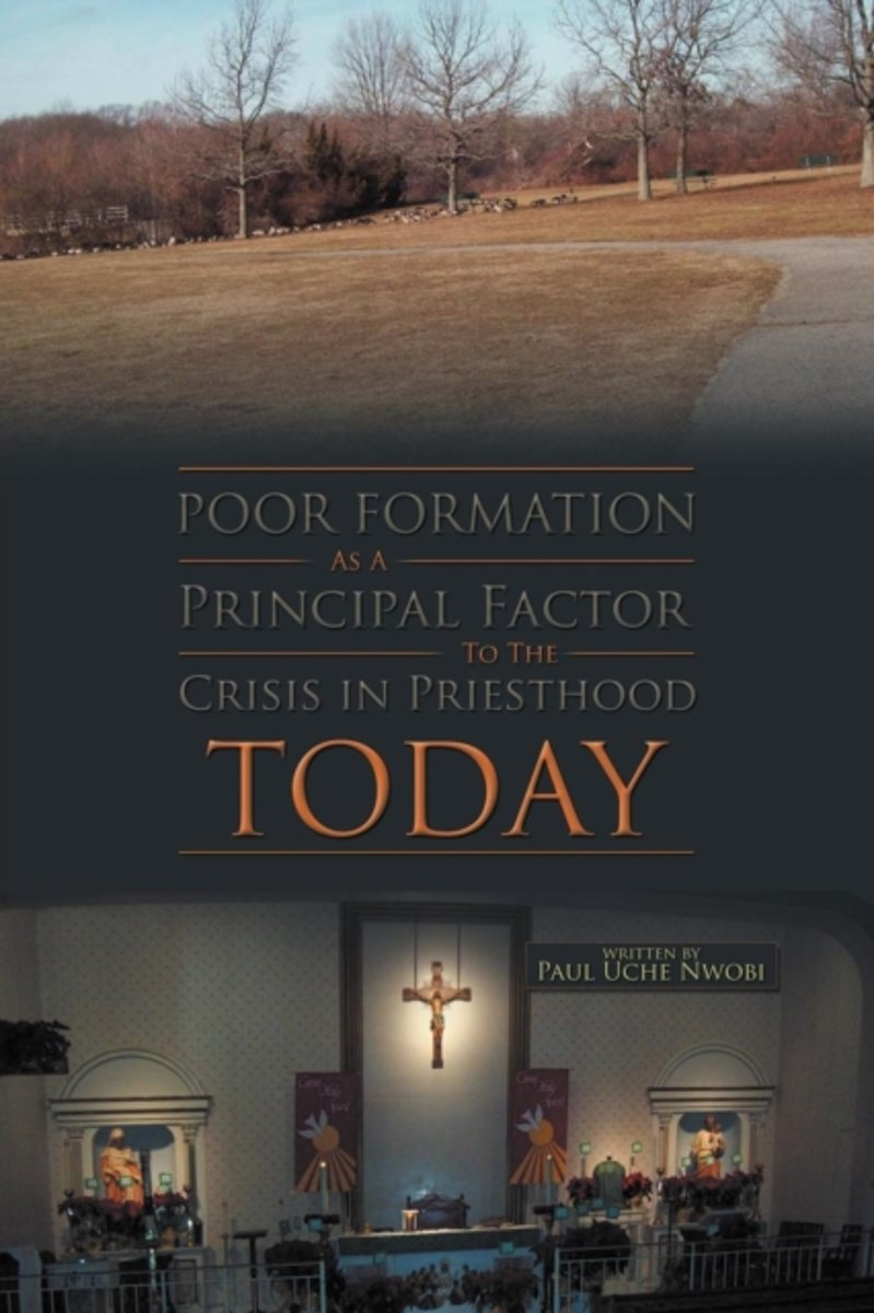 Poor Formation as a Principal Factor to the Crisis in Priesthood Today