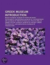 Greek Museum Introduction: Municipal Gallery Of Athens, Macedonian Museum Of Contemporary Art, Archaeological Museum Of Thessaloniki