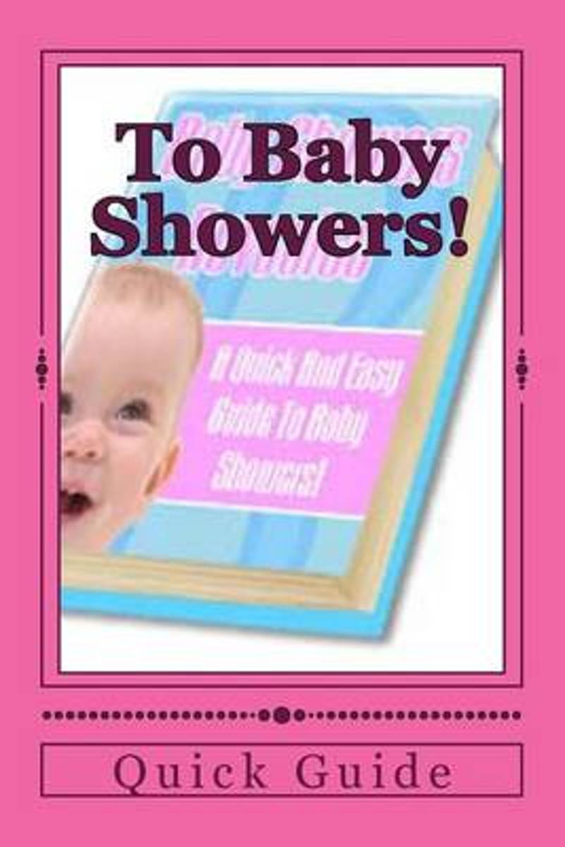 To Baby Showers!
