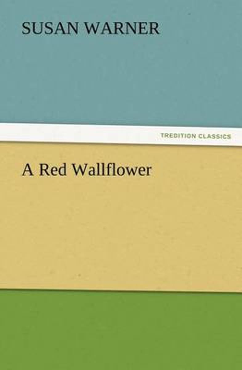 A Red Wallflower
