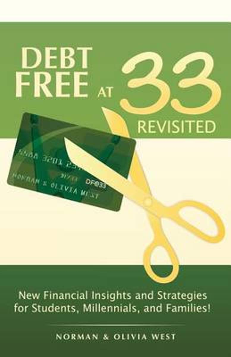 Debt Free at 33 Revisited