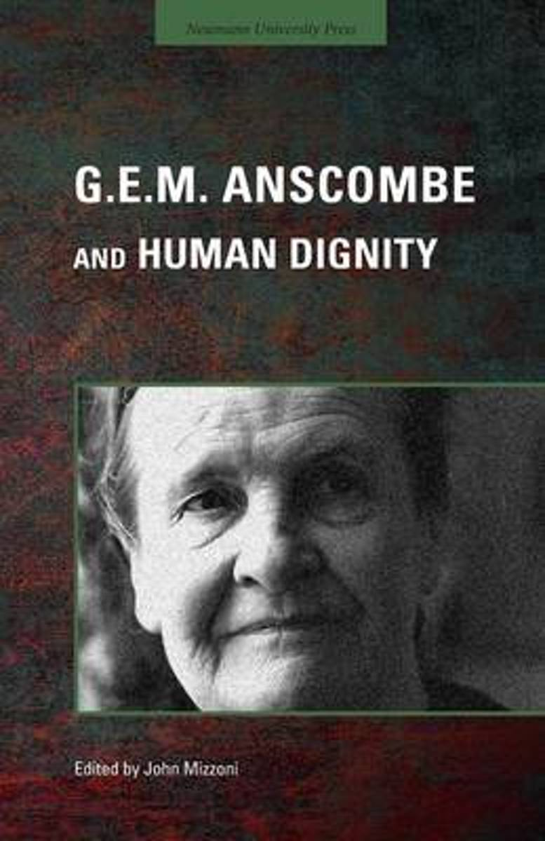G.E.M. Anscombe and Human Dignity