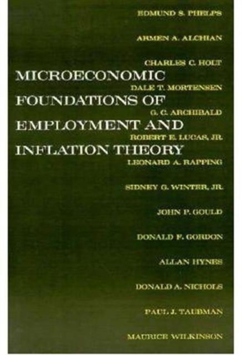 The Microeconomic Foundations of Employment and Inflation Theory