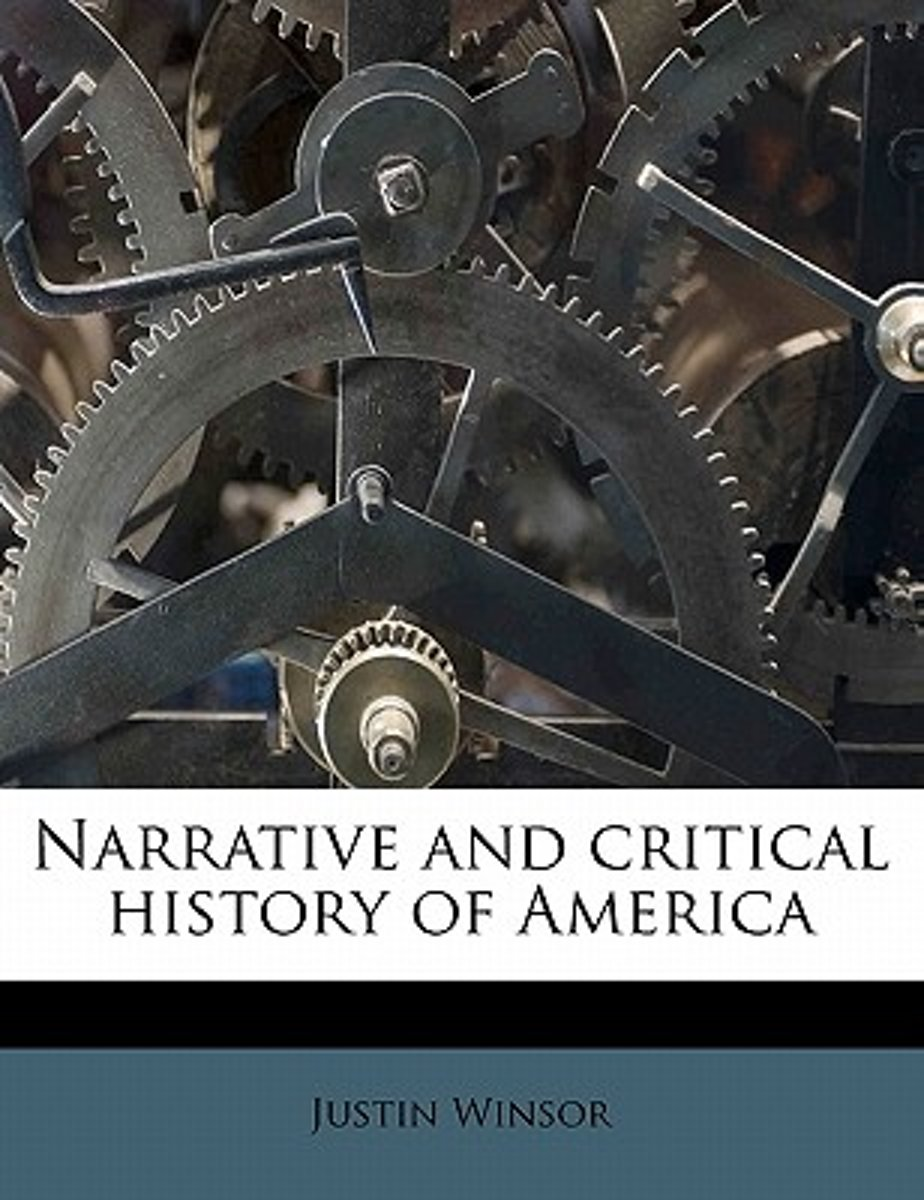 Narrative and Critical History of America Volume 03