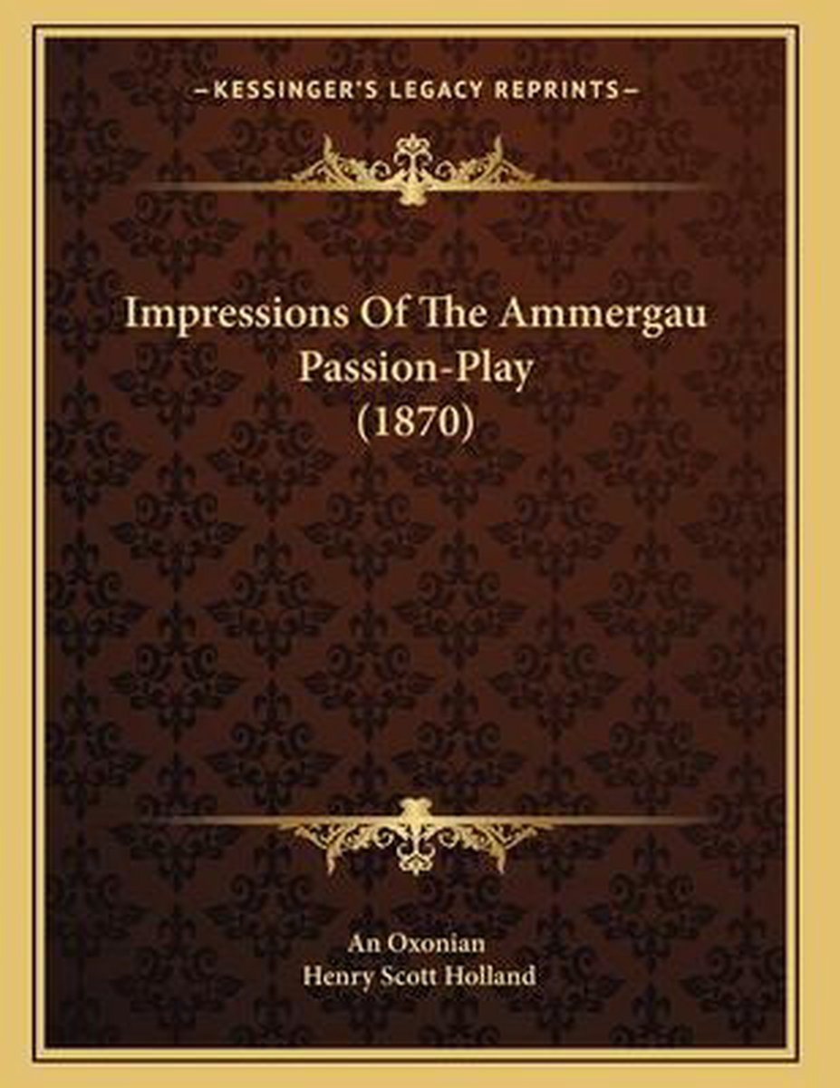 Impressions of the Ammergau Passion-Play (1870)