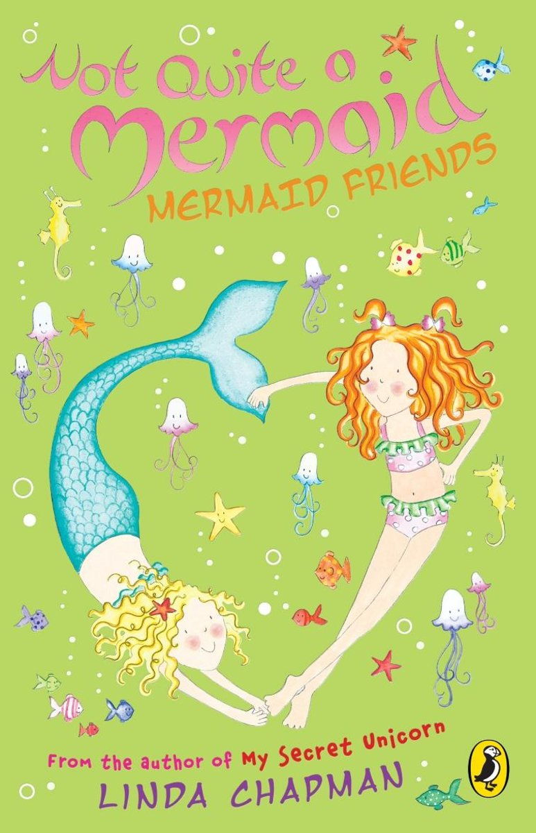 Not Quite a Mermaid: Mermaid Friends