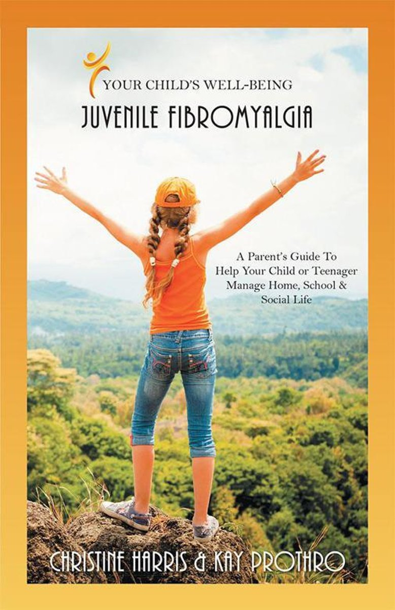 Your Child's Well-Being - Juvenile Fibromyalgia