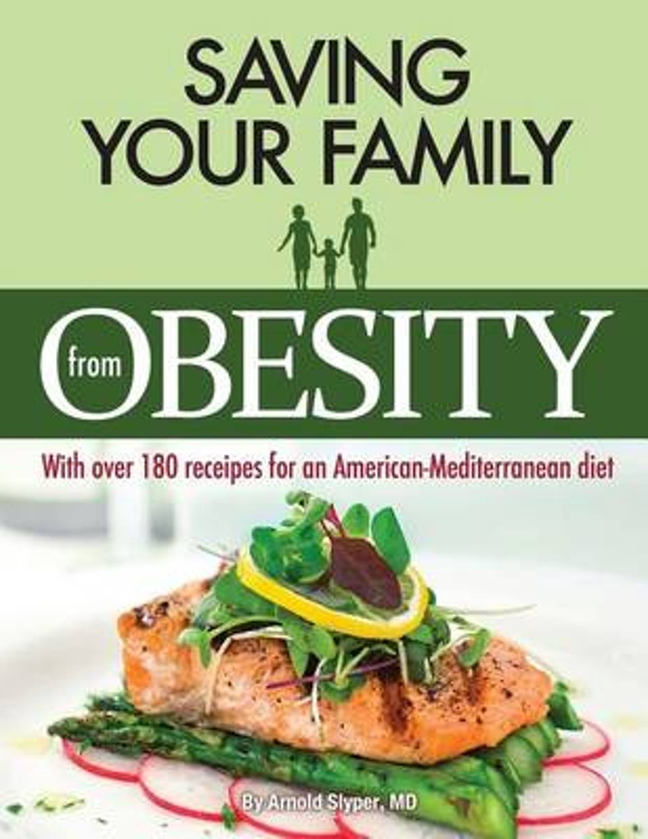 Saving Your Family from Obesity