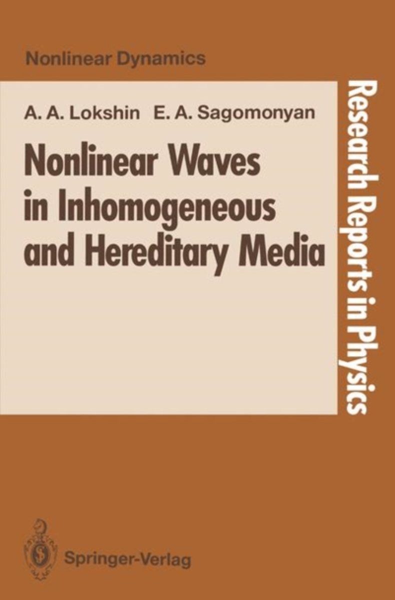 Nonlinear Waves in Inhomogeneous and Hereditary Media