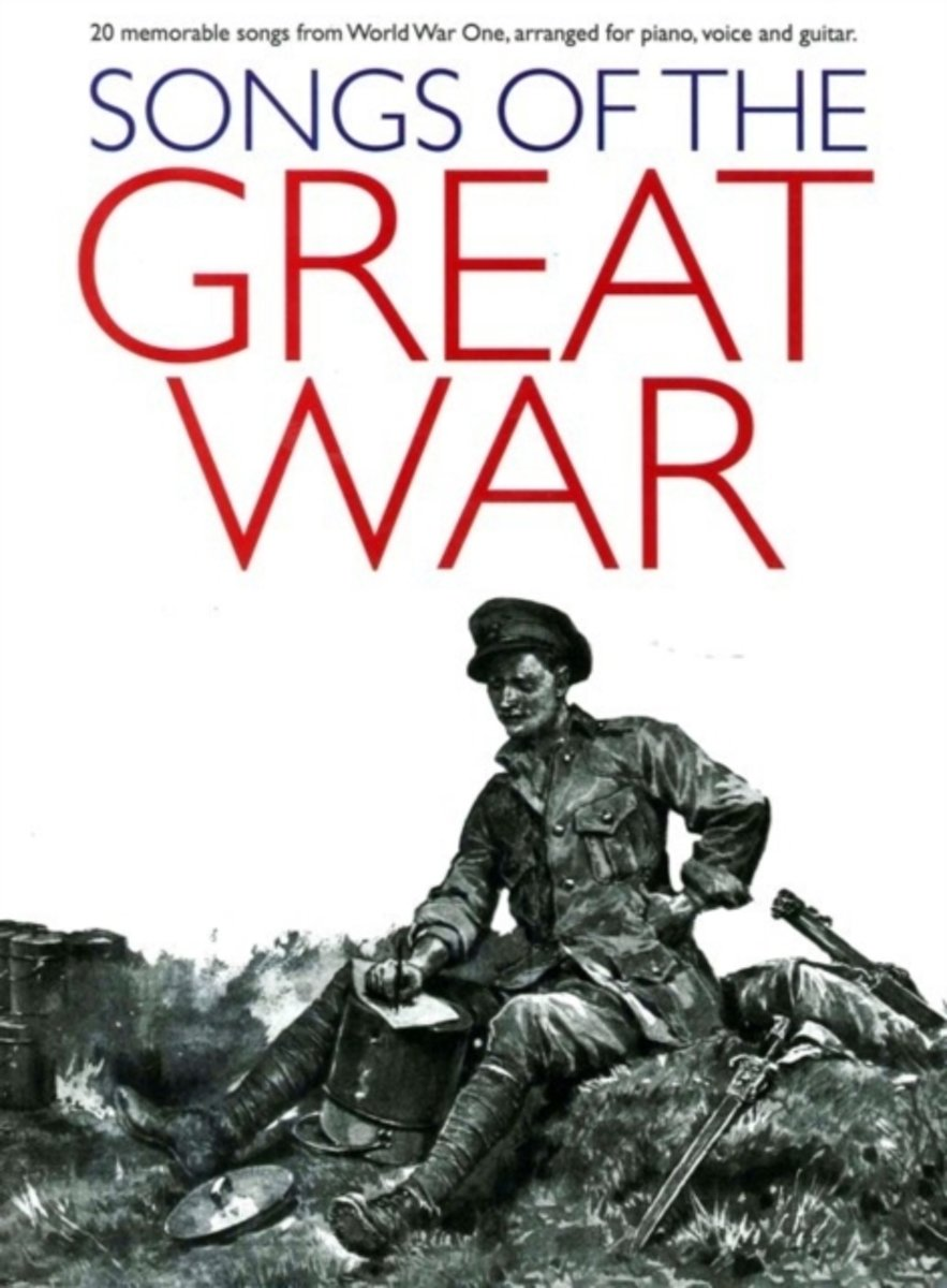 Songs Of The Great War (PVG)