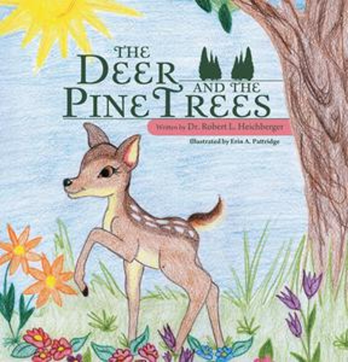 The Deer and the Pine Trees
