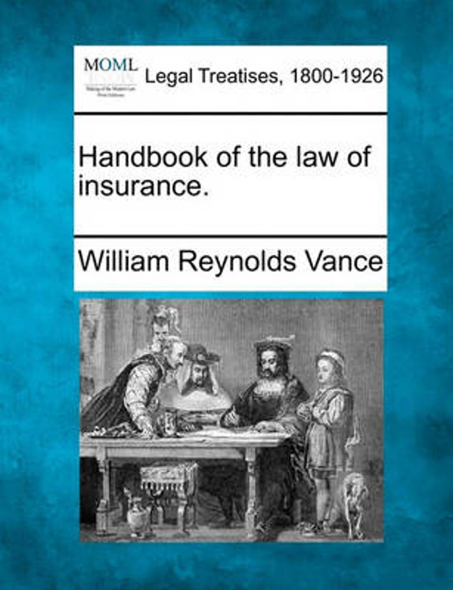 Handbook of the Law of Insurance.