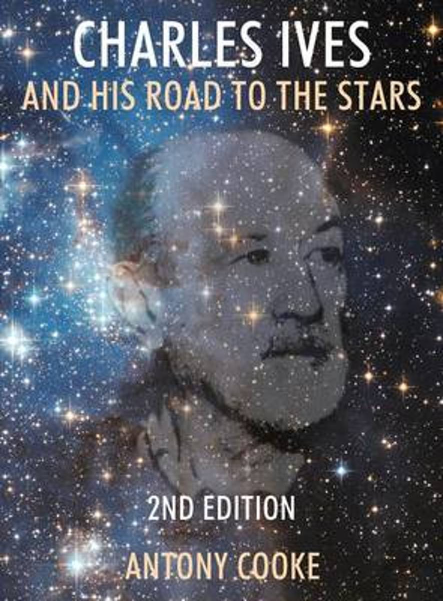Charles Ives and His Road to the Stars