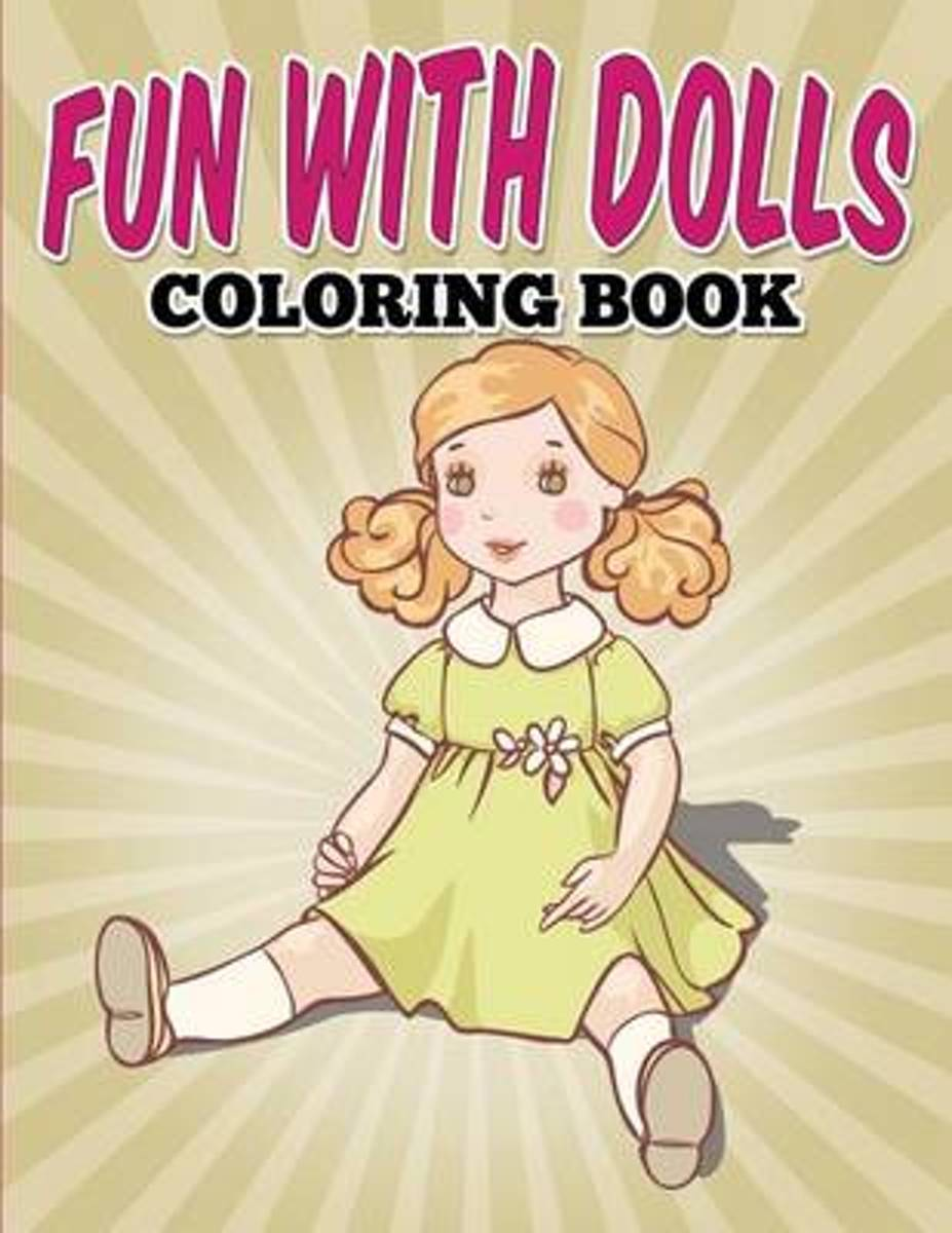 Fun with Dolls Coloring Book