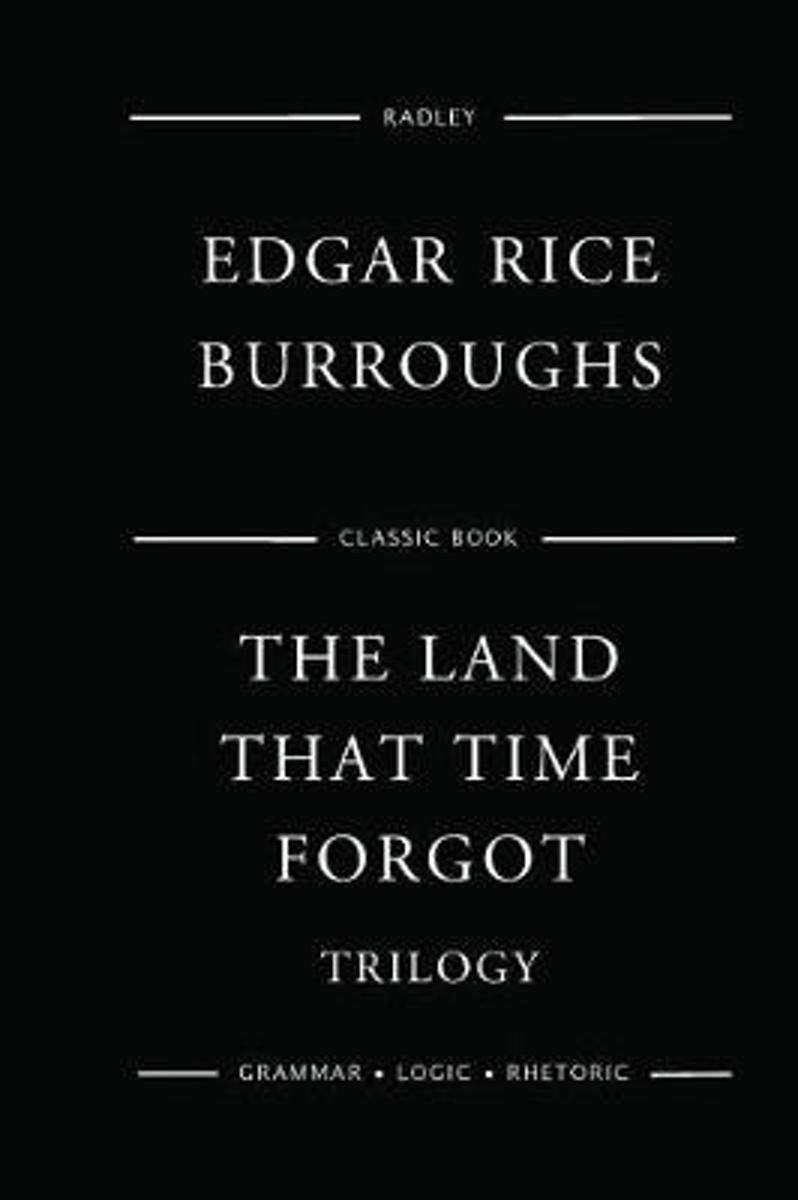 The Land That Time Forgot Trilogy