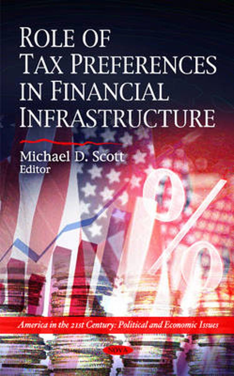 Role of Tax Preferences in Financial Infrastructure