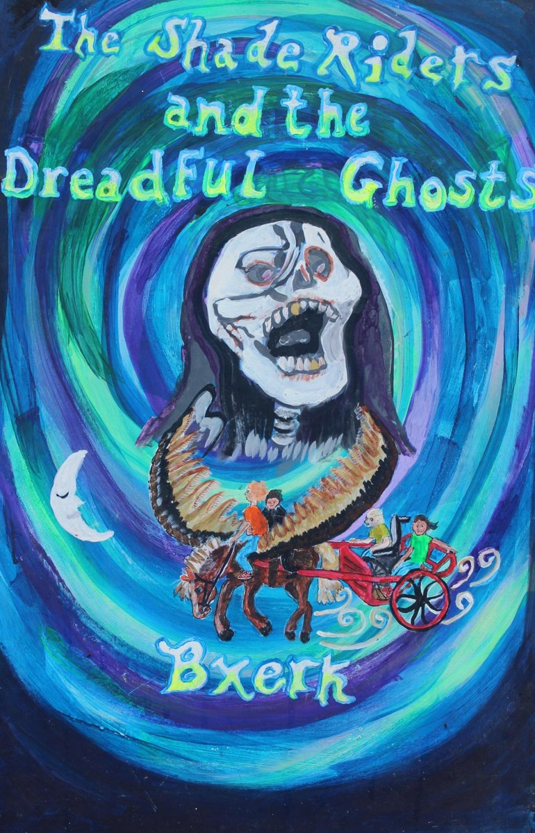 The Shade Riders and the Dreadful Ghosts