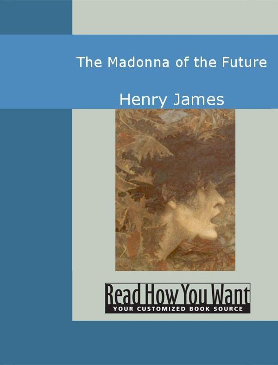 The Madonna Of The Future