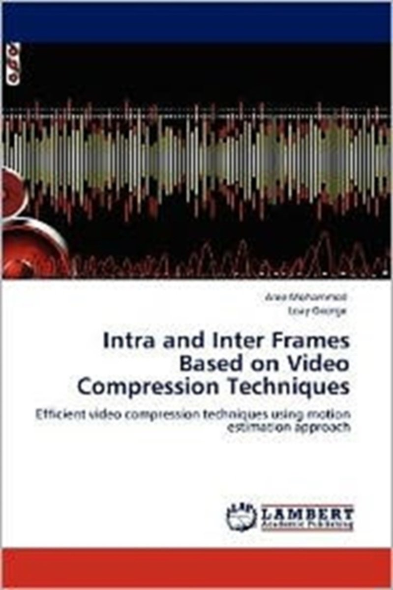 Intra and Inter Frames Based on Video Compression Techniques