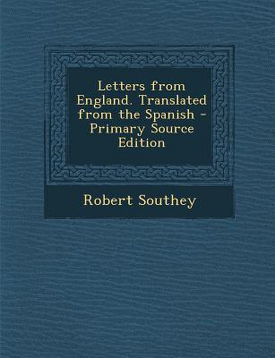 Letters from England. Translated from the Spanish