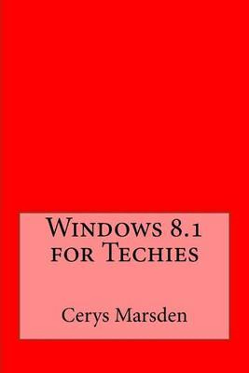 Windows 8.1 for Techies