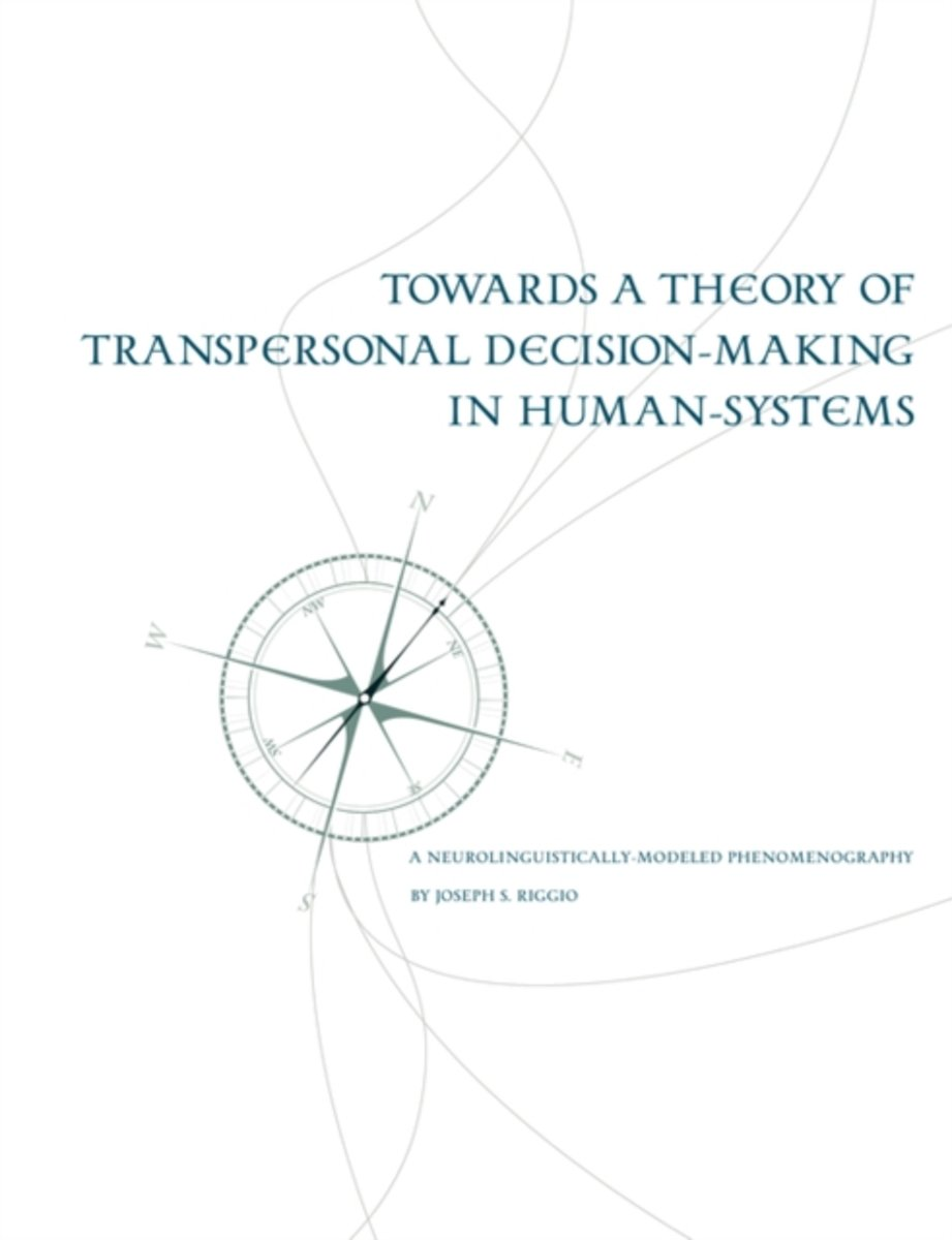 Towards a Theory of Transpersonal Decision-Making in Human-Systems