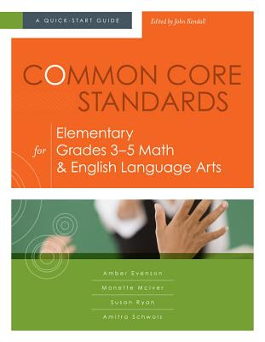 Common Core Standards for Elementary Grades 3-5 Math & English Language Arts