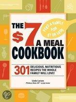 The $7 Meals Cookbook