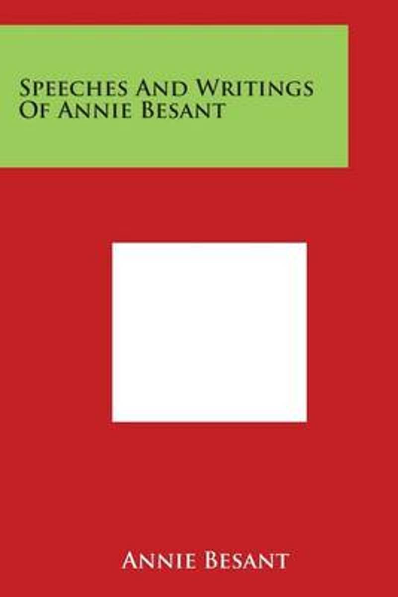 Speeches and Writings of Annie Besant