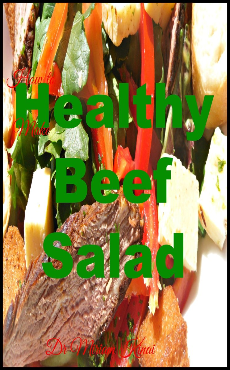 How to Make Healthy Beef Salads