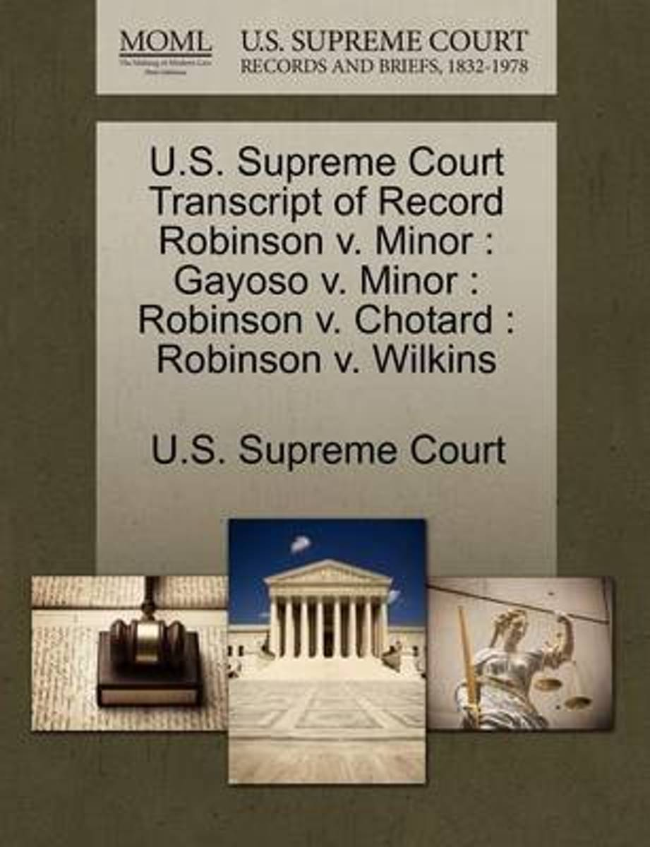 U.S. Supreme Court Transcript of Record Robinson V. Minor