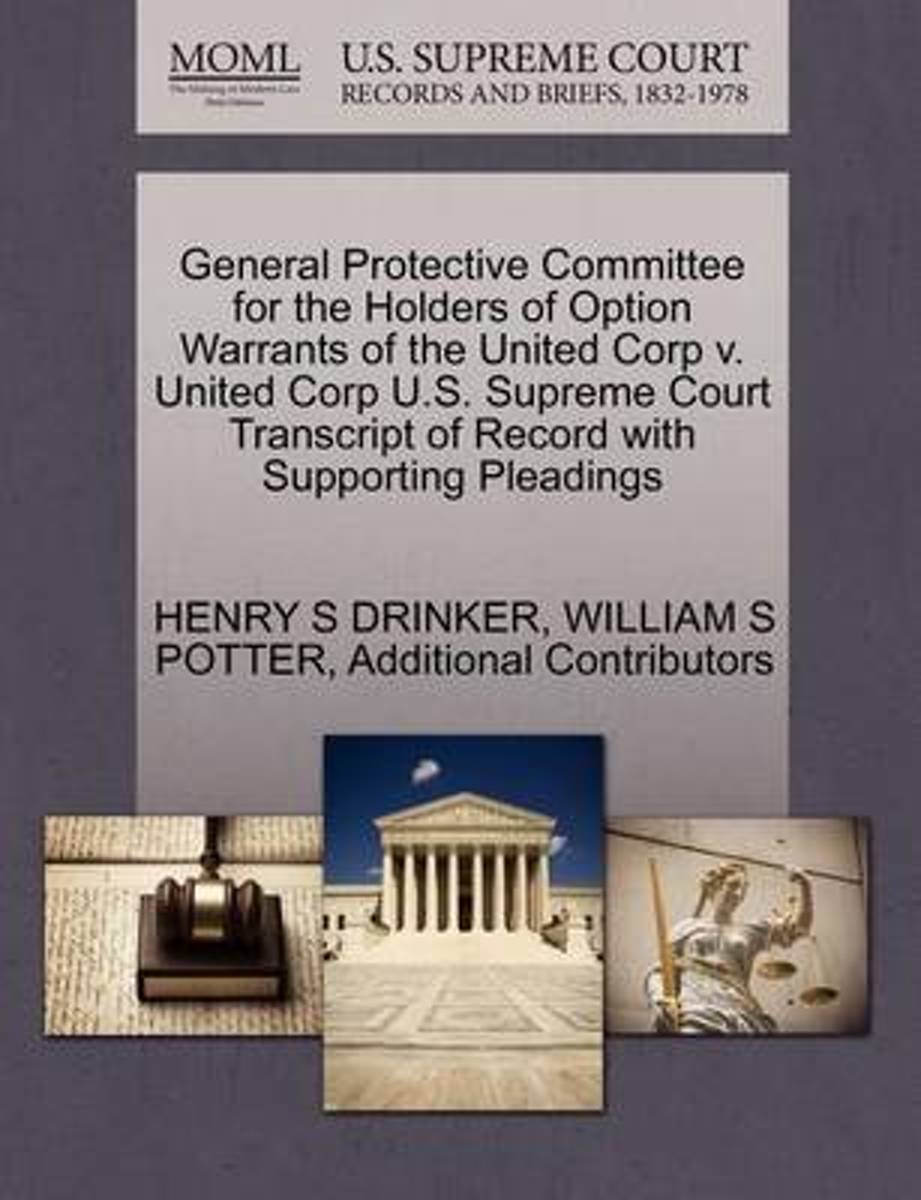 General Protective Committee for the Holders of Option Warrants of the United Corp V. United Corp U.S. Supreme Court Transcript of Record with Supporting Pleadings