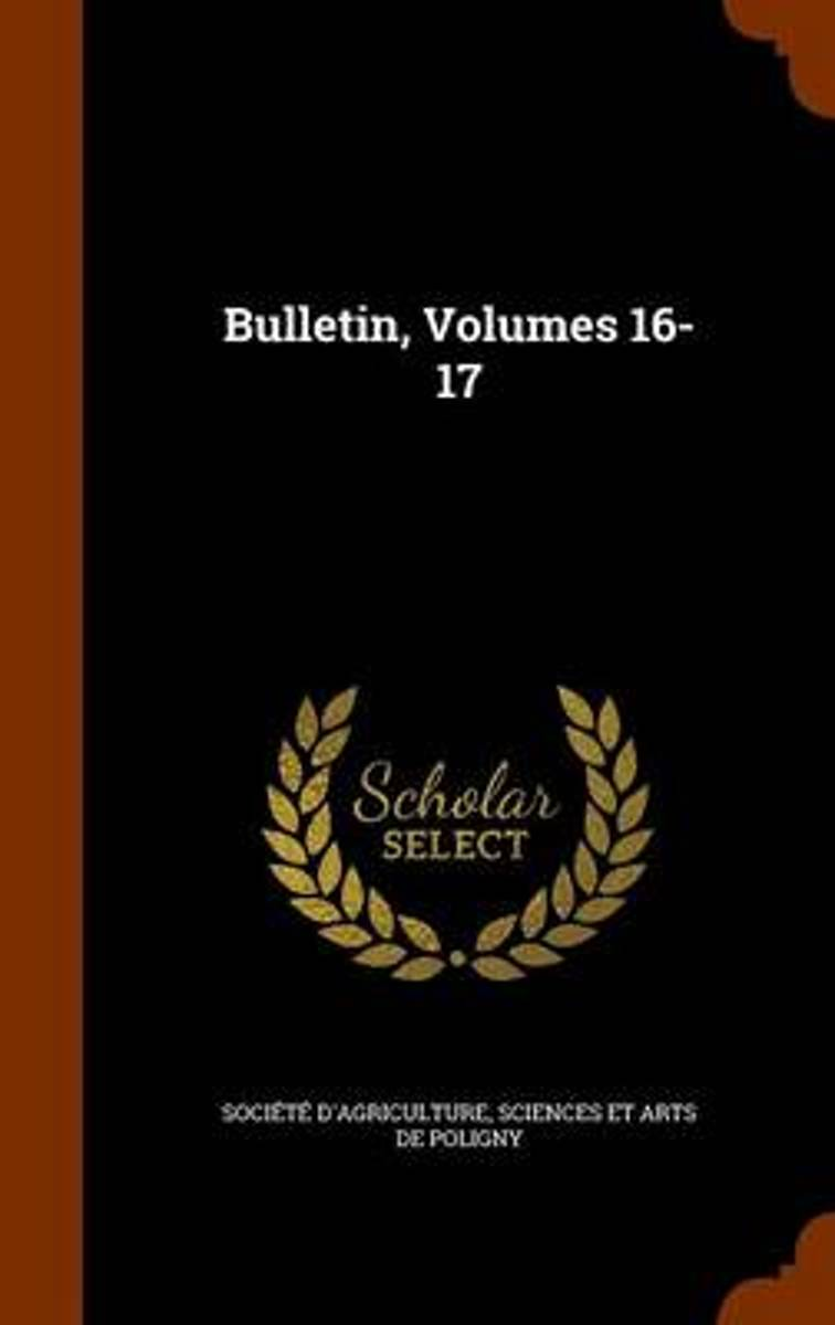 Bulletin, Volumes 16-17
