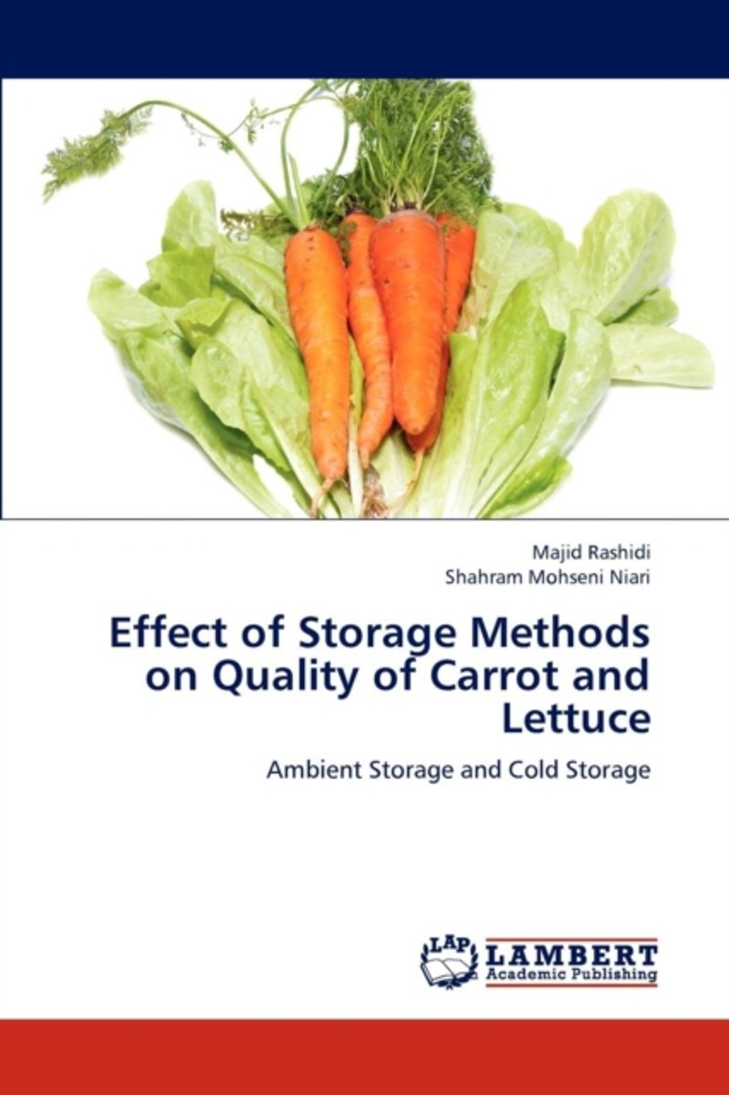 Effect of Storage Methods on Quality of Carrot and Lettuce